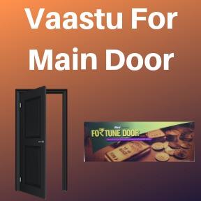Vaastu For Main Door